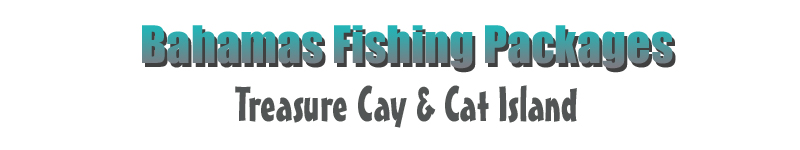 Bahamas Fishing Packages